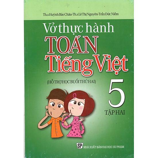 Vở Thực Hành Toán - Tiếng Việt Lớp 5 (Tập 2)