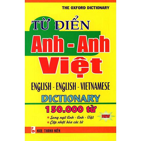 Từ Điển Anh – Anh – Việt (150.000 Từ) – Sách Bỏ Túi