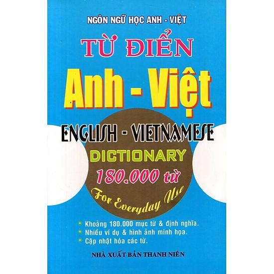 Từ Điển Anh – Việt (180.000 Từ) – Sách Bỏ Túi