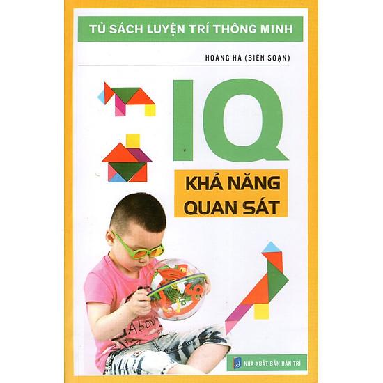 Tủ Sách Luyện Trí Thông Minh - IQ Khả Năng Quan Sát