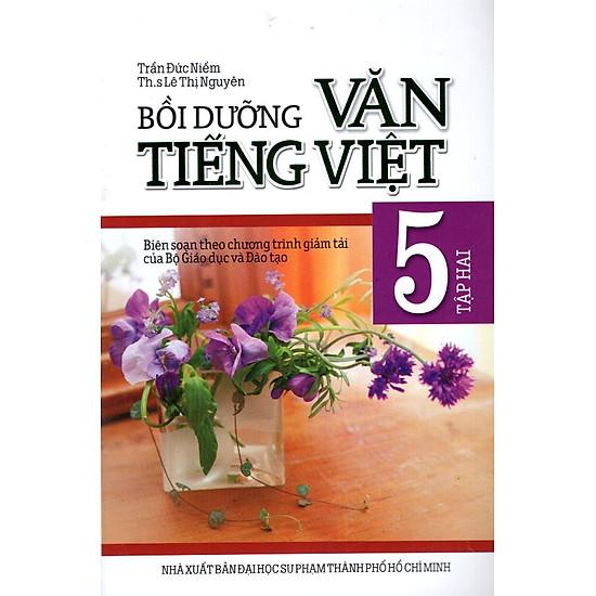 Bồi Dưỡng Văn – Tiếng Việt Lớp 5 (Tập 2) (Minh Trí – 2013)