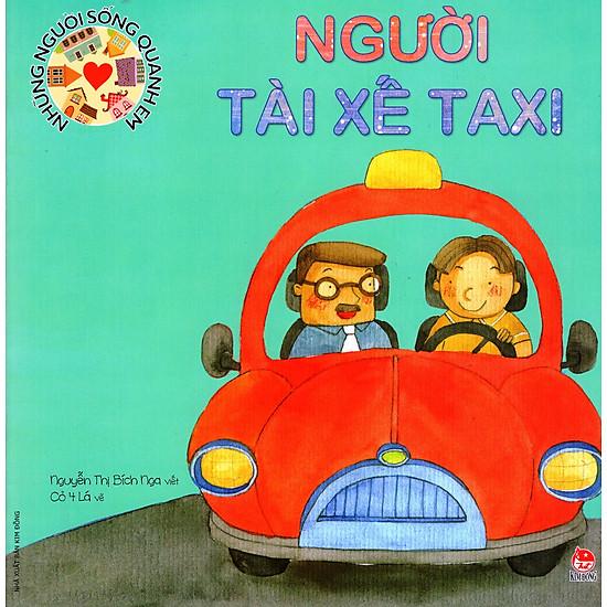 Những Người Sống Quanh Em – Người Tài Xế Taxi (Tái Bản 2016)