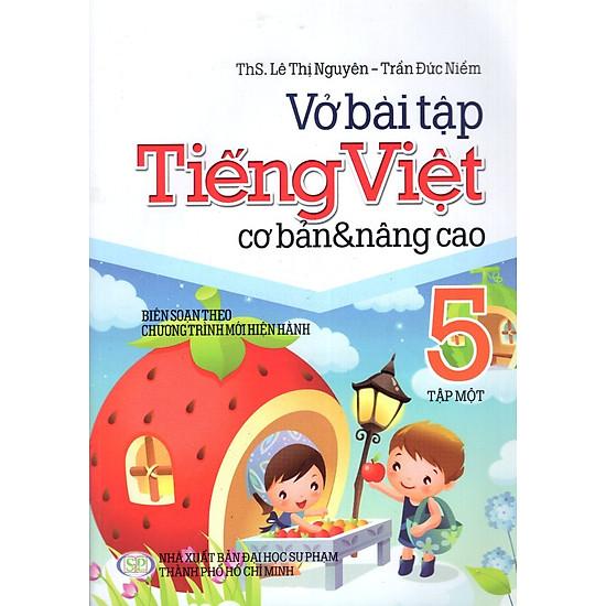 Vở Bài Tập Tiếng Việt Cơ Bản Và Nâng Cao Lớp 5 (Tập 1)