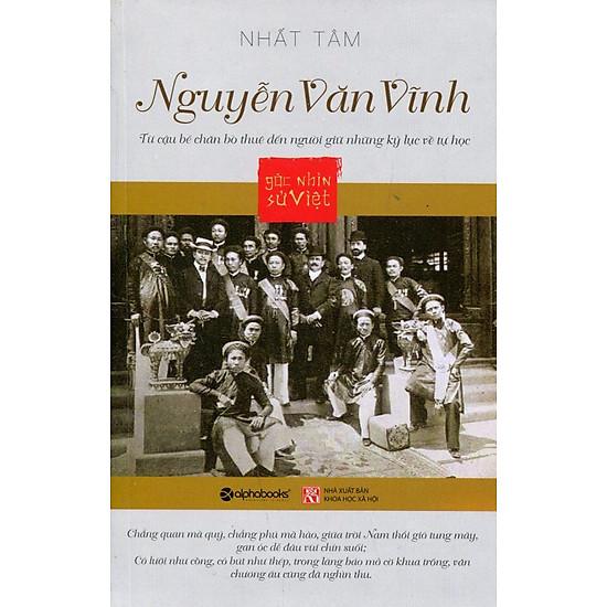 Góc Nhìn Sử Việt – Nguyễn Văn Vĩnh
