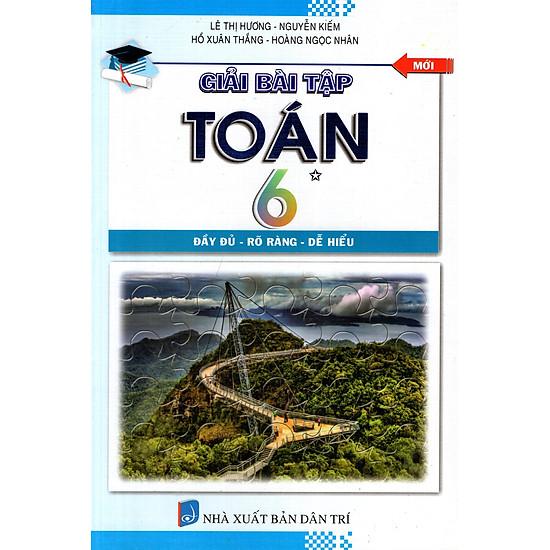 Giải Bài Tập Toán Lớp 6 (Tập 1) (2014)