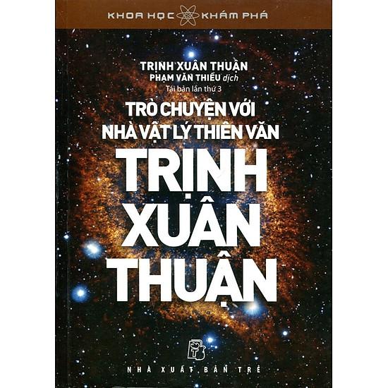 Khoa Học Khám Phá – Trò Chuyện Với Trịnh Xuân Thuận
