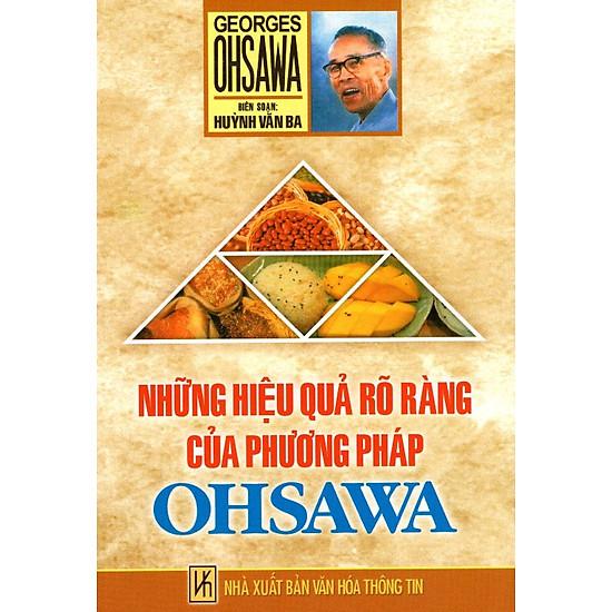 [Download Sách] Những Hiệu Quả Rõ Ràng Của Phương Pháp Ohsawa (Tái Bản 2015)