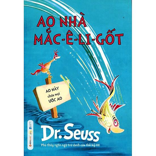 Dr. Seuss – Ao Nhà Mắc-ê-li-cốt