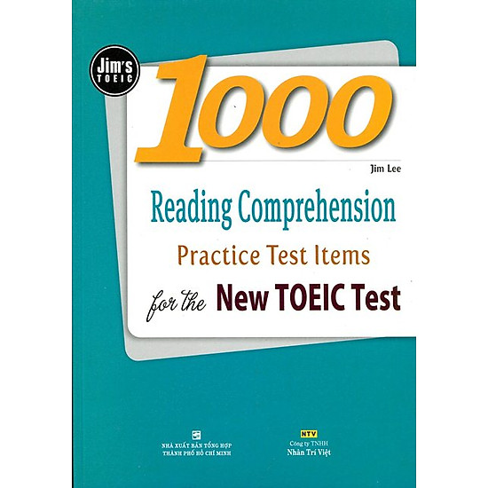 1000 Reading Comprehension Practice Test Items For The New Toeic Test (Tái Bản)