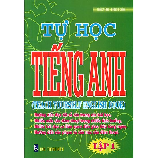 Tự Học Tiếng Anh (Tập 1)