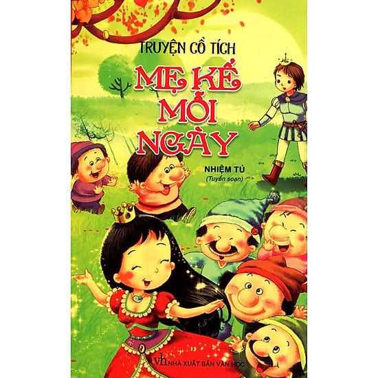 Truyện Cổ Tích Mẹ Kể Mỗi Ngày (Tái Bản 2015)