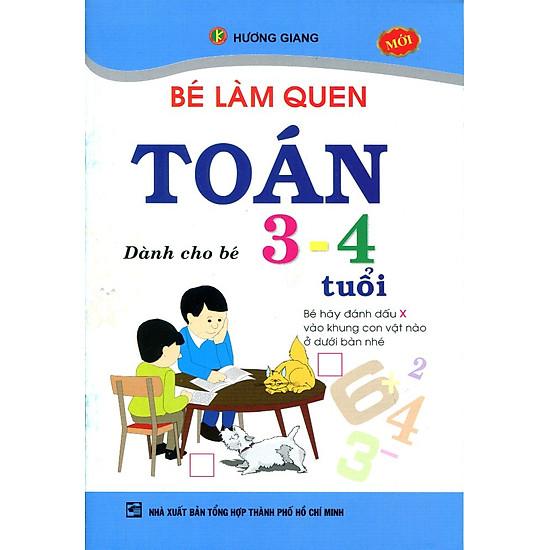 Bé Làm Quen Toán 3-4 Tuổi (Tái Bản)