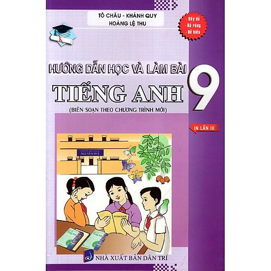 Hướng Dẫn Học Và Làm Bài Tiếng Anh Lớp 9
