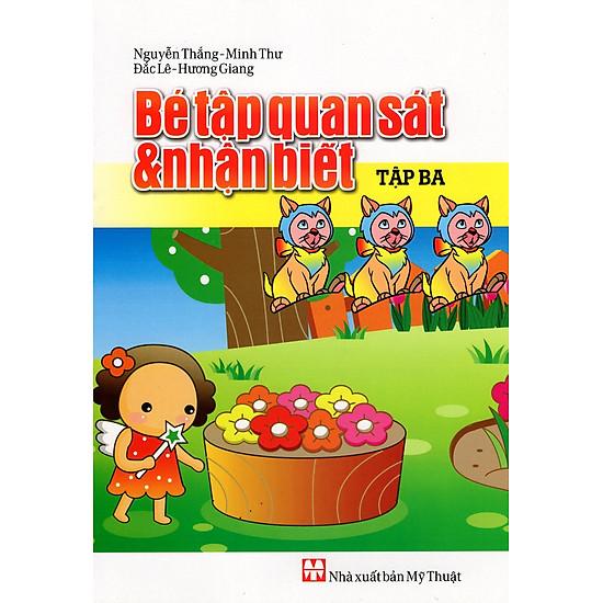 [Download Sách] Bé Tập Quan Sát & Nhận Biết (Tập Ba)