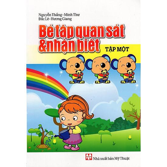 [Download Sách] Bé Tập Quan Sát & Nhận Biết (Tập Một)