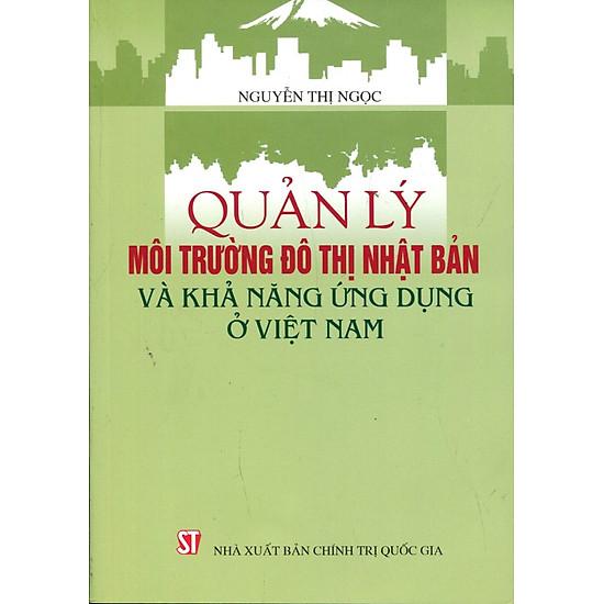 Quản Lý Môi Trường Đô Thị Nhật Bản Và Khả Năng Ứng Dụng Ở Việt Nam