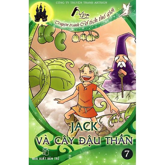 Truyện Tranh Cổ Tích Thế Giới - Jack Và Cây Đậu Thần (Tập 7)