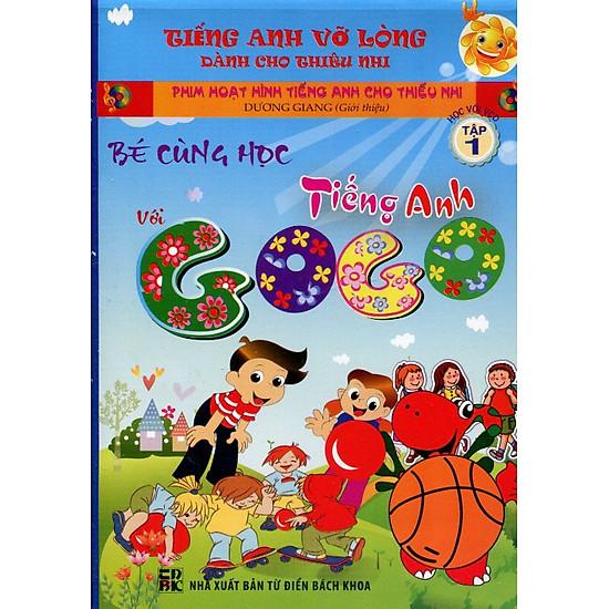 Bé Cùng Học Tiếng Anh Với Gogo (Tập 1) - Kèm  VCD