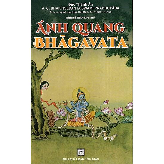 Ánh Quang Bhagavata – Series Đức Thánh Ân