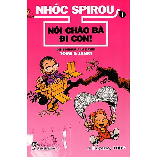 Nhóc Spirou - Nói Chào Bà Đi Con (Tập 1)
