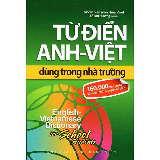Từ Điển Anh – Việt Dùng Trong Nhà Trường