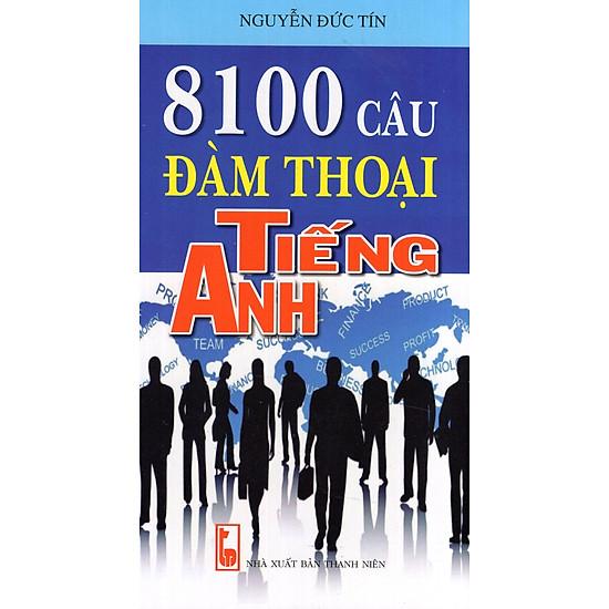 8100 Câu Đàm Thoại Tiếng Anh (Kèm CD)