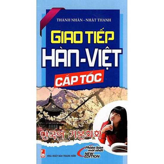 Giao Tiếp Hàn – Việt Cấp Tốc (Kèm CD)