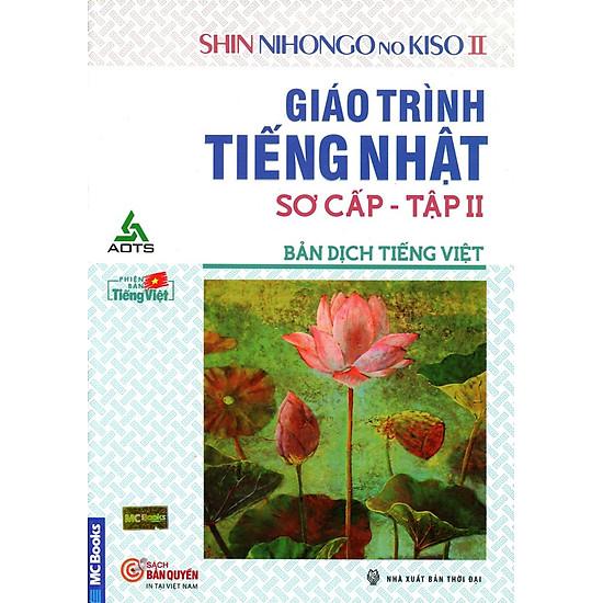 Giáo Trình Tiếng Nhật Sơ Cấp (Bản Dịch Tiếng Việt) - Tập 2