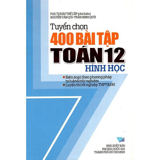 [Download sách] Tuyển Chọn 400 Bài Tập Toán Hình Học Lớp 12