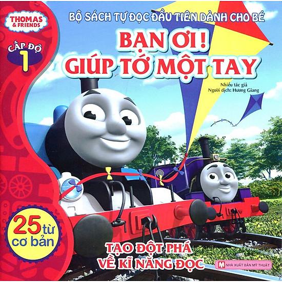 Thomas & Friends (Cấp Độ 1) - Bạn Ơi! Giúp Tớ Một Tay