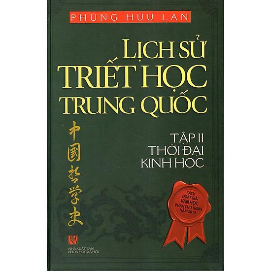 Lịch Sử Triết Học Trung Quốc - Tập II Thời Đại Kinh Học