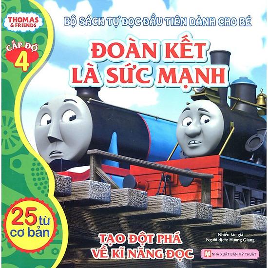 Thomas & Friends (Cấp Độ 4) - Đoàn Kết Là Sức Mạnh