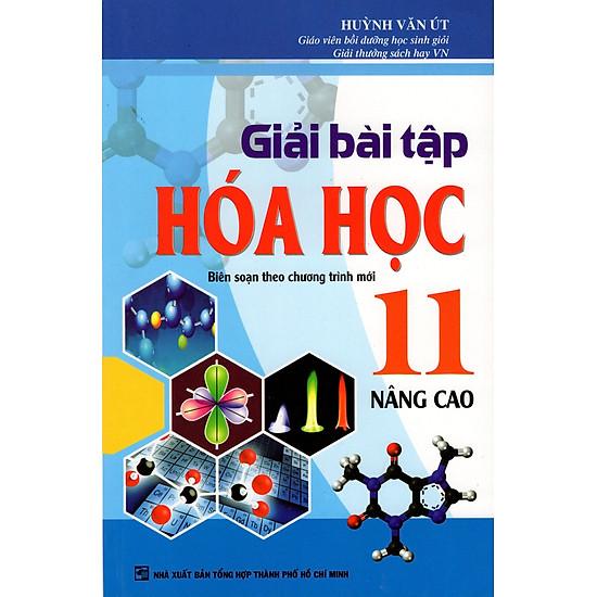 Giải Bài Tập Hóa Học Lớp 11 (Nâng Cao)