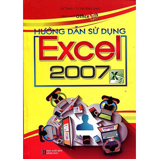 [Download sách] Hướng Dẫn Sử Dụng Excel 2007