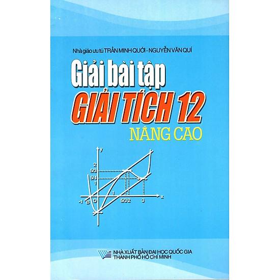 Giải Bài Tập Giải Tích Lớp 12 (Nâng Cao) (2015)