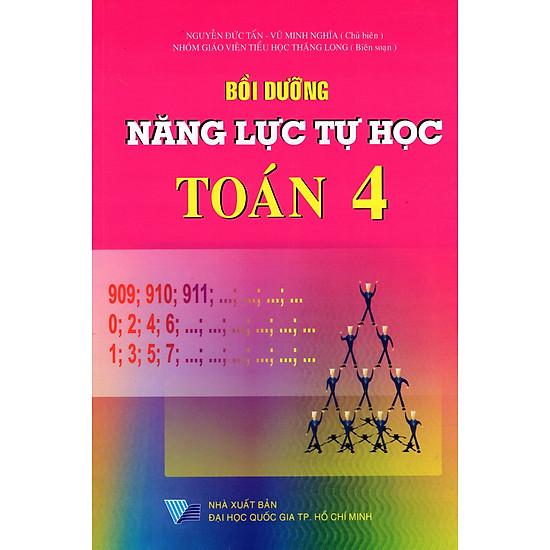 Download sách Bồi Dưỡng Năng Lực Tự Học Toán Lớp 4