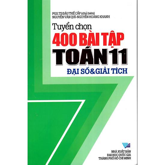 Tuyển Chọn 400 Bài Tập Toán Lớp 11 – Đại Số & Giải Tích
