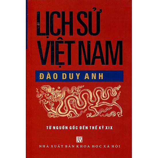 Lịch Sử Việt Nam (Từ Nguồn Gốc Đến Thế Kỷ XIX)