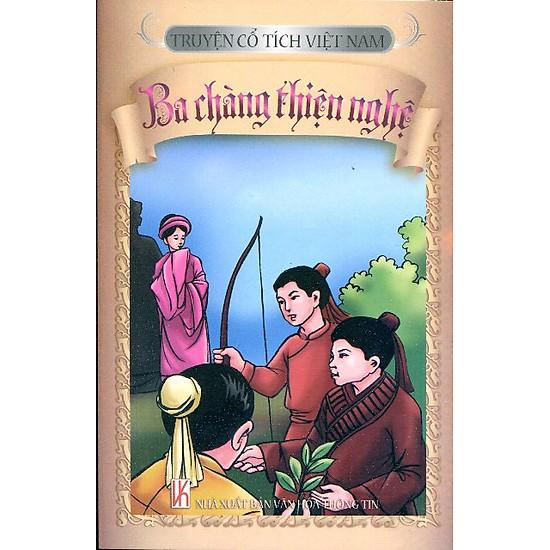Truyện Cổ Tích Việt Nam - Ba Chàng Thiện Nghệ