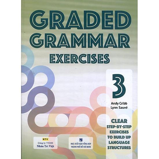 Graded Grammar Exercises 3 (Không CD)