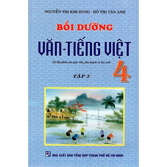 Bồi Dưỡng Văn – Tiếng Việt Lớp 4 (Tập 2)