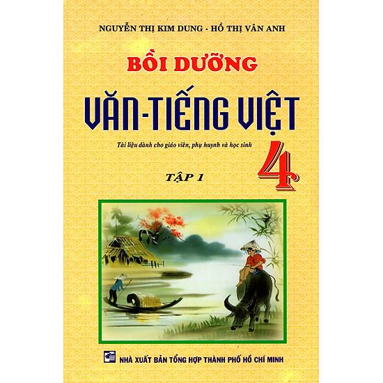 Bồi Dưỡng Văn – Tiếng Việt Lớp 4 (Tập 1)