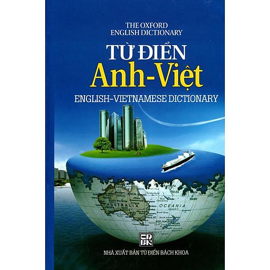 Từ Điển Anh – Việt (English – Vietnamese Dictionary)