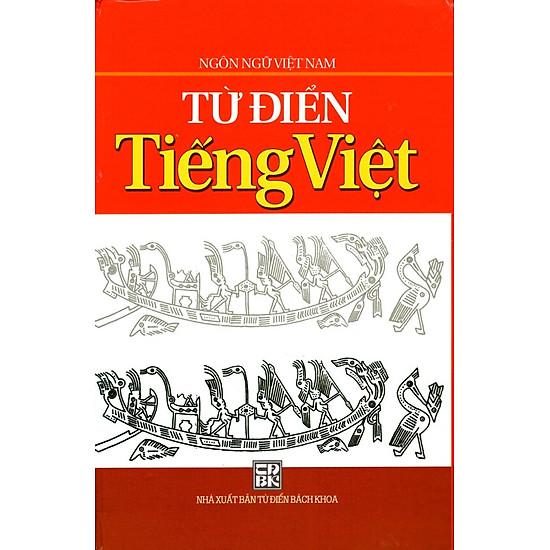 Từ Điển Tiếng Việt (Ngôn Ngữ Việt Nam)