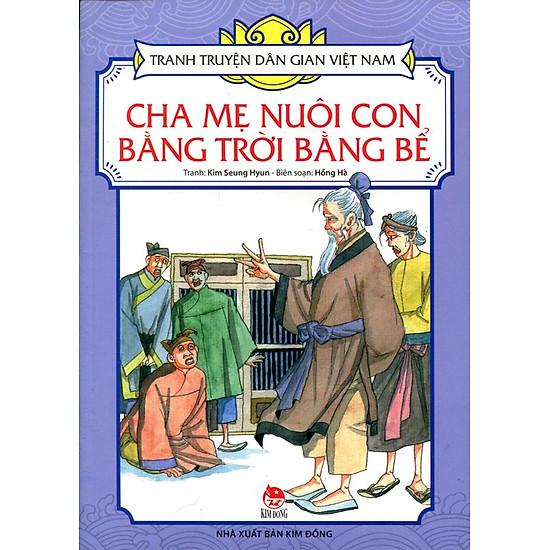 Tranh Truyện Dân Gian Việt Nam - Cha Mẹ Nuôi Con Bằng Trời Bằng Bể