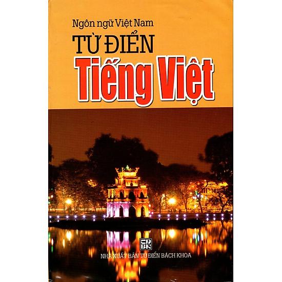[Download Sách] Từ Điển Tiếng Việt (Ngôn Ngữ Việt Nam - 2014)