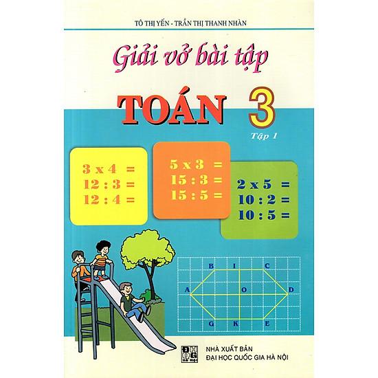 Giải Vở Bài Tập Toán Lớp 3 (Tập 1) (Đức Trí)