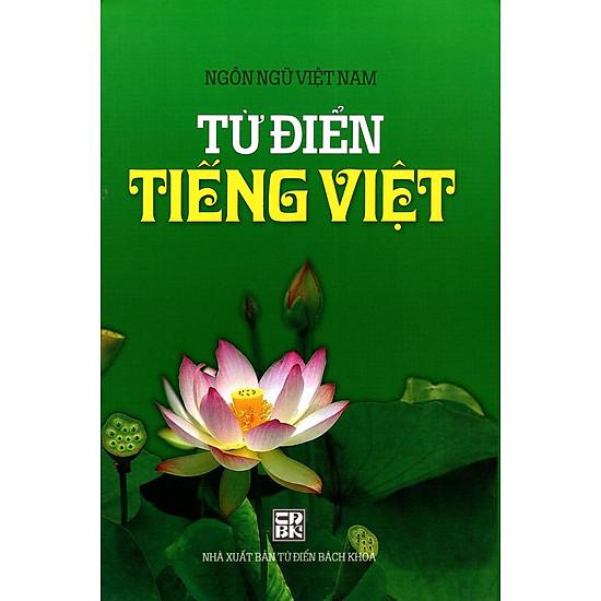 [Download Sách] Từ Điển Tiếng Việt (Ngôn Ngữ Việt Nam - XB 2014)