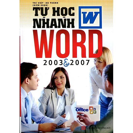 [Download Sách] Tự Học Nhanh Word 2003 - 2007 (Tái Bản 2015)