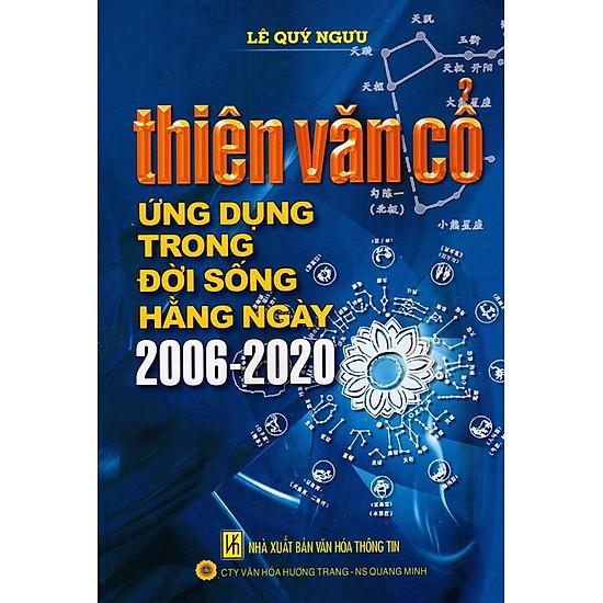 Thiên Văn Cổ - Ứng Dụng Trong Đời Sống Hằng Ngày 2006-2020